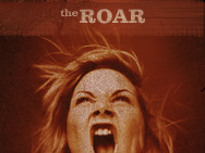 Promo image for The Roar 2007